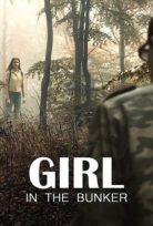 Sığınaktaki Kız (Girl in the Bunker) izle Türkçe Dublaj