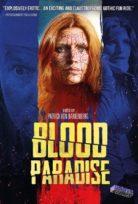 Kan Cenneti – Blood Paradise izle