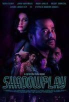 Gölge Oyunları – Shadowplay